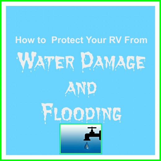 The best ways to protect your RV from water damage due to leaks, moisture and flooding.