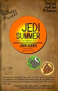 "Book Review: ""Jedi Summer with The Magnetic Kid"" by John Boden"