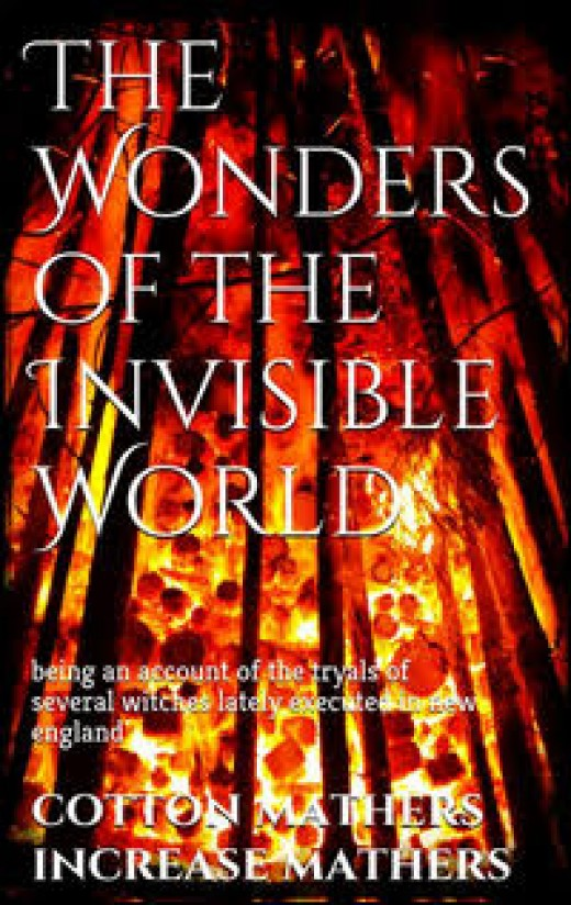 Wonders of the Invisible World by Cotton and Increase Mather Publisher: Narcissus.me, 2015