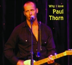 Why I Love Paul Thorn