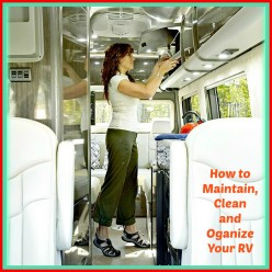 How to Maintain, Clean and Organize Your RV