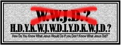 The Catchphrase: What Would Jesus Do?