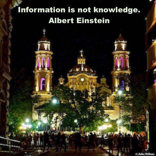 Information, unless used, is worthless