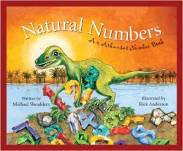 Natural Numbers: An Arkansas Number Book (America by the Numbers) by Michael Shoulders
