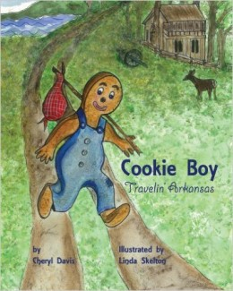 Cookie Boy: Travelin' Arkansas by Cheryl Davis