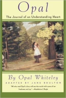 Opal: The Journal of an Understanding Heart by Opal Whiteley