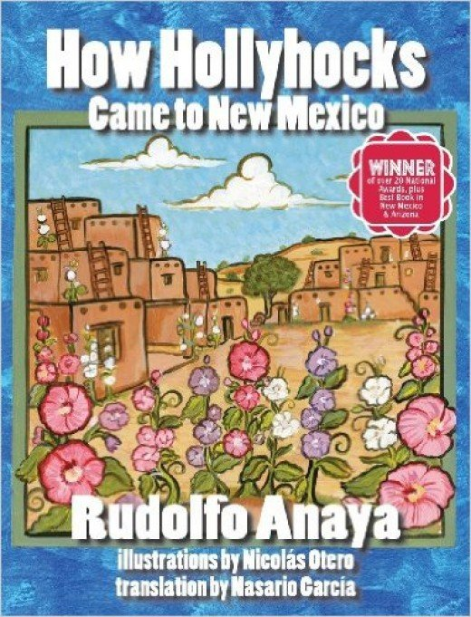 How Hollyhocks Came to New Mexico by Rudolfo Anaya - Book image is from amazon.com.
