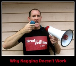 Why Nagging Doesn't Work and Makes Our Kids Feel Incompetent
