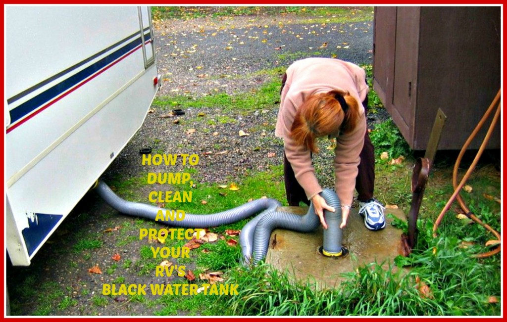 How To Dump Clean And Protect Your Rv S Blackwater Tank