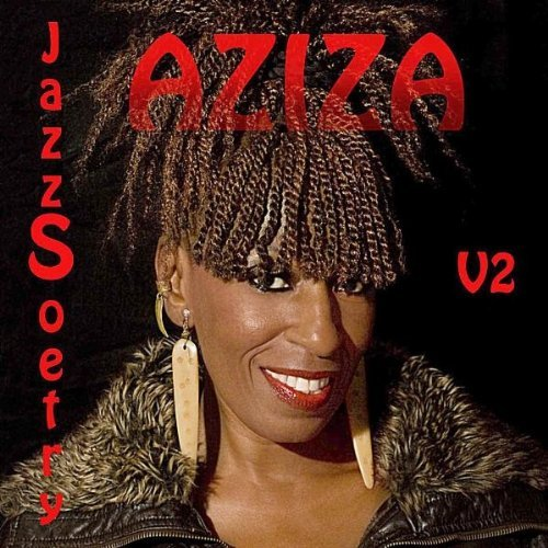 Aziza's follow-up to Jazzoetry where she masterfully blended poetry in spoken word with Jazz music as the backdrop.