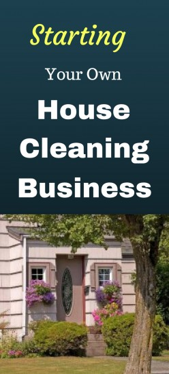 Starting Your Own House Cleaning Business