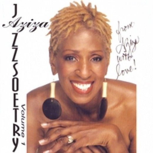 "Aziza's spoken word record with music is called, 'Jazzoetry"" .  The record is a very groove oriented music combining urban jazz, soul and poetry."