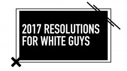 MTV promotes Racism, Hate, and Division through New Years Resolutions for White Guys