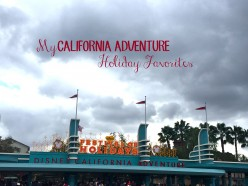 My California Adventure Holiday Favorites
