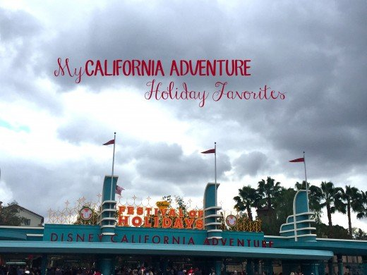 My California Adventure Holiday Favorites.