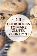 14 Cookbooks Under 20$ To Make Gluten Your Bitch