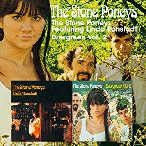 """The Stone Poneys featuring Linda Ronstadt/Evergreen, Vol. 2"" (Raven Records, Australia, 2008)"