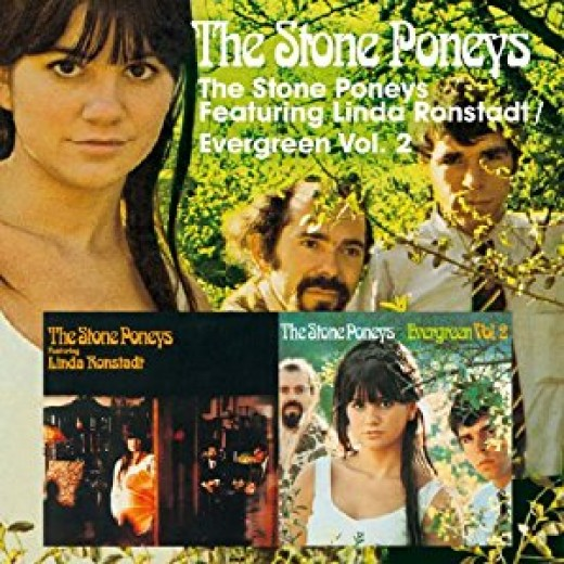 """The Stone Poneys featuring Linda Ronstadt/Evergreen, Vol. 2"" (Raven Records, Australia, 2008)"