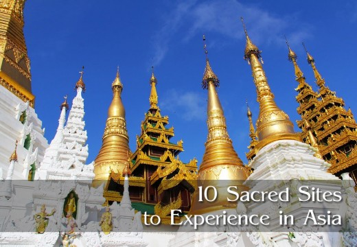 Embark on a journey to these Asian sacred sites to experience your inner self.