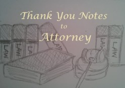 Thank-You Notes to Attorney for Services Rendered