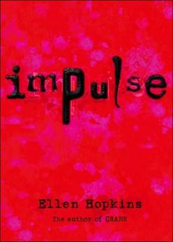 "Ellen Hopkins's ""Impulse"" Review"