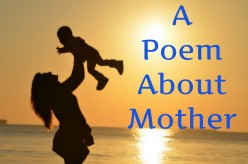 A Poem About Mother