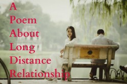 A Poem About Long Distance Relationship