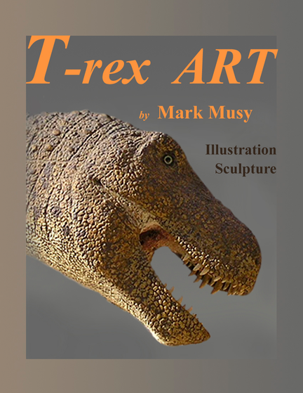 About The T-rex Art E-book T-rex ART has photographs of sculptures and drawings describing the creative process involved in making some of more than twelve separate Tyrannosaurus rex sculptures.