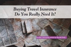 Buying Travel Insurance - Do You Really Need It?