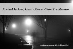 Michael Jackson, Ghosts Movie Video: The Maestro