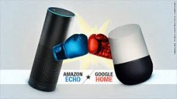 Which Is Better? Amazon Echo or Google Home Voice-Activated Personal Assistant?