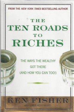 10 Roads to Riches by Ken Fisher, A Book Review
