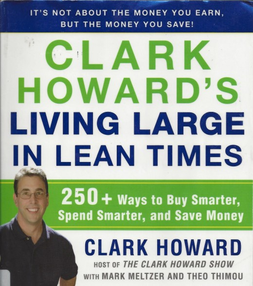 "The Book Cover for ""Clark Howard's Living Large in Lean Times"""