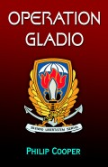 Operation Gladio - A Novel by Philip Cooper Chapters 1-3