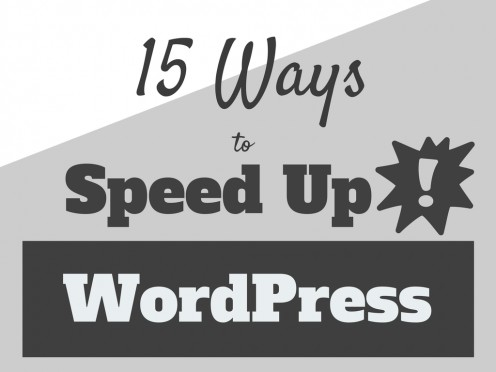 15 Ways to Speed up Your WordPress Site