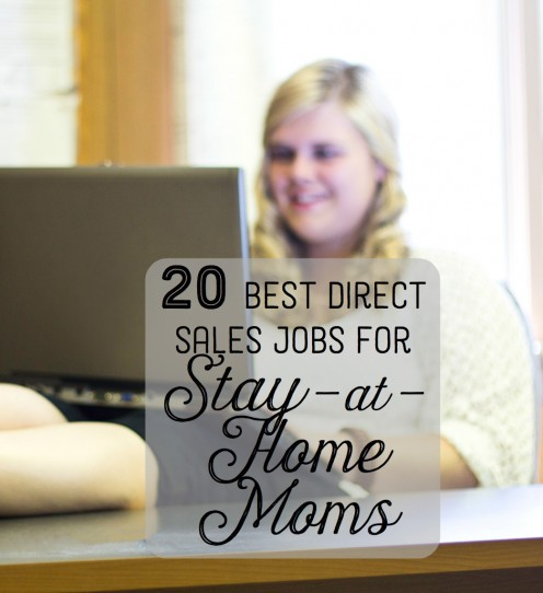 The 20 Best Direct Sales Company Jobs for Stay-at-Home Moms