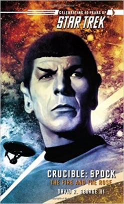 Star Trek: The Fire and the Rose: Review, Themes, Analysis, and Thoughts on The Redemption of Spock