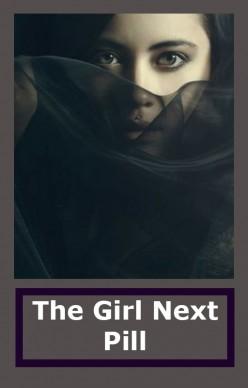 The Girl Next Pill