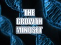 How to be a GENIUS - The 'Growth Mindset!!'