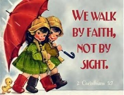 The Many ways to Walk by Faith