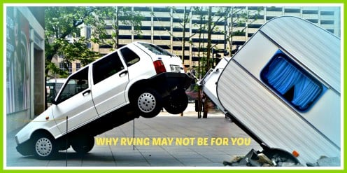 Why RVing May Not Be the Best Way for You to Travel