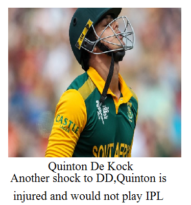 Quinton De Kock due to injury in its finger is out of ipl 2017