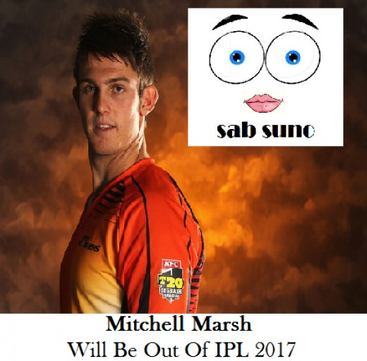 Mitchel Marsh due to some injury is not playing in ipl 2017