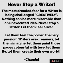 Never Stop a Writer!
