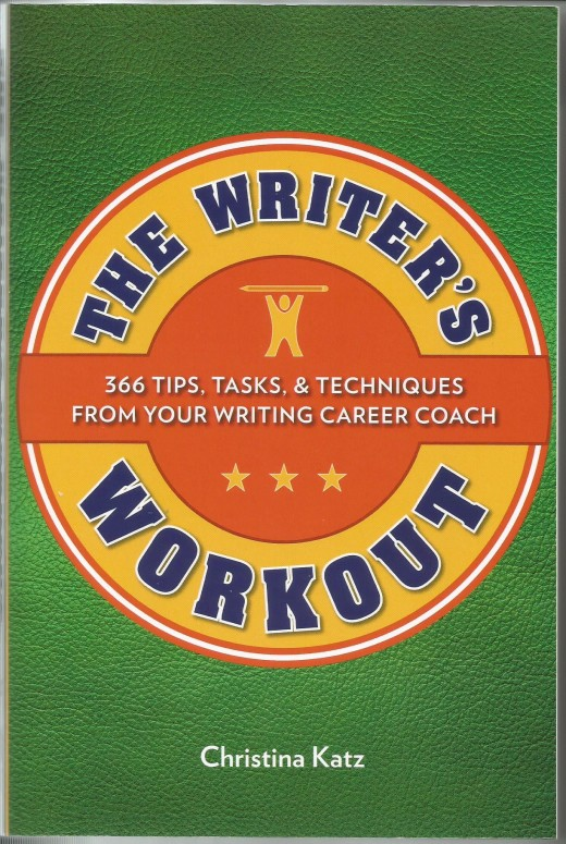 Front cover of The Writer's Workout by Christina Katz