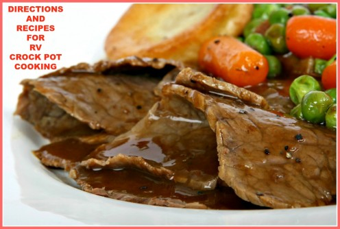 How to make a delicious pot roast and other great meals in your RV crock pot!