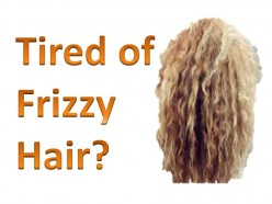 Tired of Frizzy Hair? How to Get Rid of Frizzy Hair?
