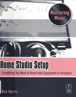Home Studio Setup by Ben Harris, a Book Review