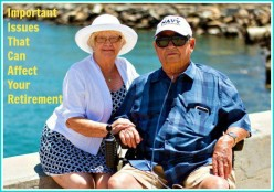 Important Issues That Will Affect Your Retirement Years