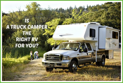 Is a Truck Camper the Best RV for You?